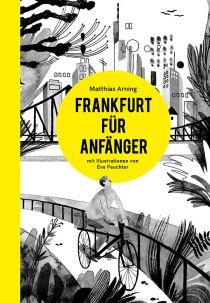 Frankfurt für Anfänger