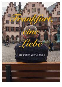 Frankfurt, eine Liebe – Oli Hege